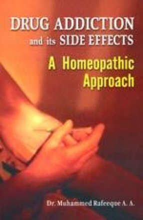Drug Addiction and its Side Effects: A Homeopathic Approach