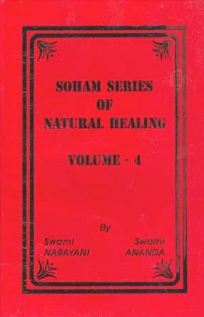 Soham Series of Natural Healing (Volume 4)