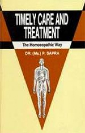 Timely Care and Treatment: The Homoeopathic Way