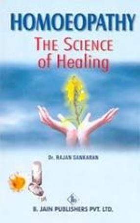 Homoeopathy: The Science of Healing