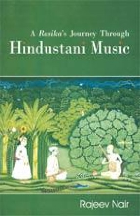 A Rasika's Journey through Hindustani Music