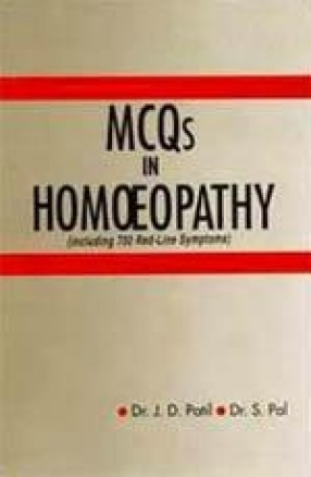 MCQ's in Homoeopathy (Including 700 Red-Line Symptoms)