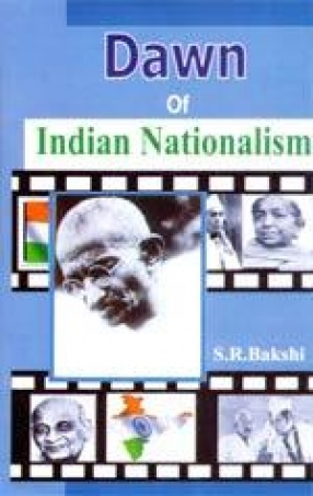 Dawn of Indian Nationalism (In 2 Volumes)