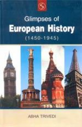 Glimpses of European History (1450-1945): A Dictionary Model