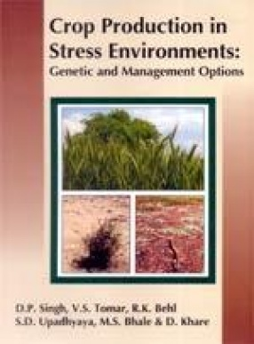 Crop Production in Stress Environments: Genetic and Management Options