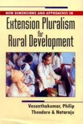 New Dimensions and Approaches in Extension Pluralism for Rural Development