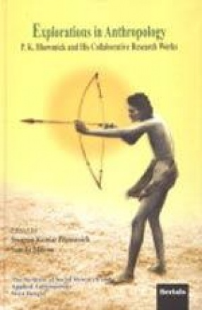 Explorations in Anthropology: P.K. Bhowmick and His Collaborative Research Works