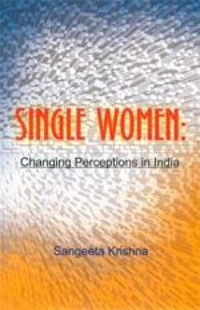 Single Women: Changing Perceptions in India