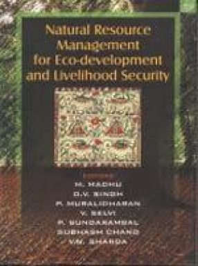 Natural Resource Management for Eco-Development and Livelihood Security