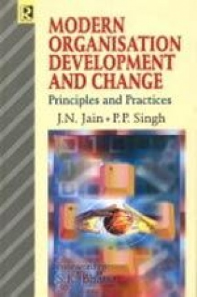 Modern Organisation Development and Change: Principles and Practices
