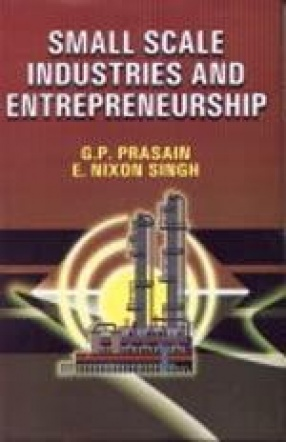 Small Scale Industries and Entrepreneurship