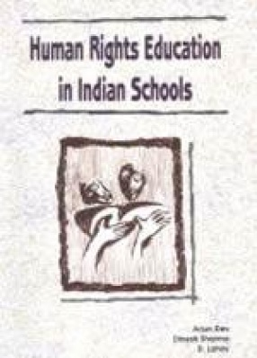 Human Rights Education in Indian Schools 2004-05
