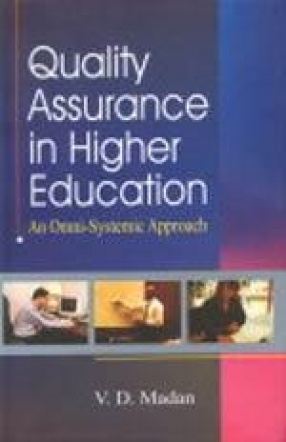 Quality Assurance in Higher Education: An Omni-Systemic Approach (In 3 Volumes)