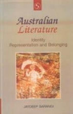 Australian Literature: Identity, Representation and Belonging