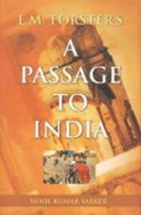 E.M. Forster's A Passage to India