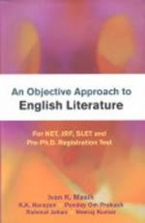 An Objective Approach to English Literature: For NET, JRF, SLET and Pre-Ph.D. Registration Test