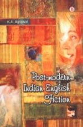 Post-Modern Indian English Fiction