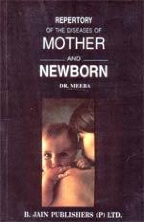 Repertory of the Diseases of Mother and Newborn