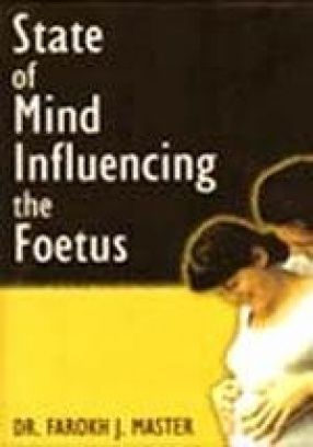 The State of Mind that Influences the Foetus