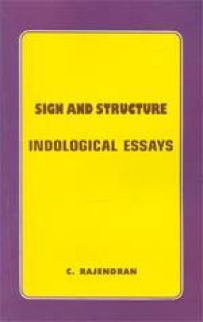 Sign and Structure: Indological Essays