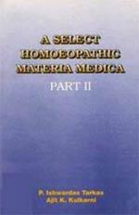 A Select Homoeopathic Materia Medica (Volume 2)