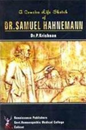 A Concise Life Sketch of Dr. Samuel Hahnemann