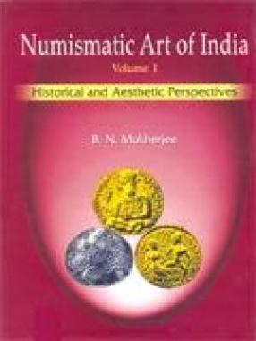 Numismatic Art of India (In 2 Volumes)