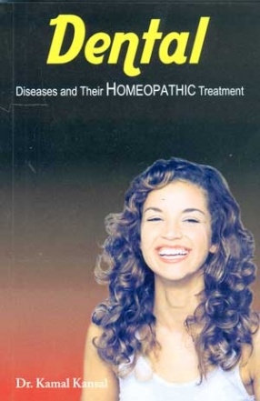Dental Diseases and their Homeo Therapy
