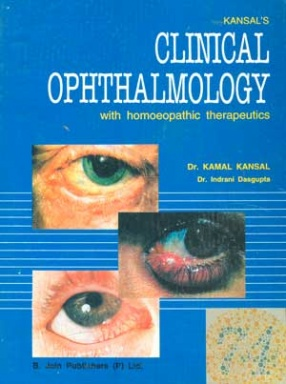 Clinical Ophthalmology: With Homoeopathic Therapeutics