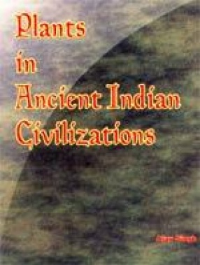 Plants in Ancient Indian Civilizations