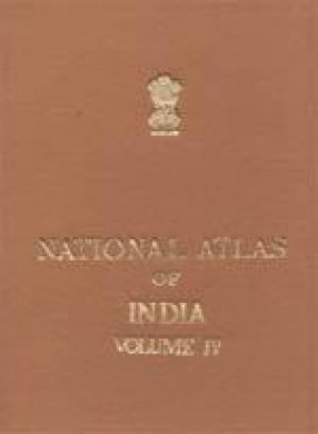 National Atlas of India (Volume IV): Land and Agriculture