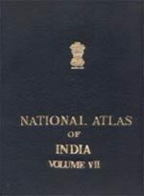 National Atlas of India (Volume VII): Infrastructure, Economy and Industries