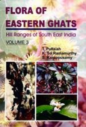 Flora of Eastern Ghats: Hill Ranges of South East India: Rosaceae - Asteraceae, Volume 3