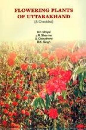 Flowering Plants of Uttarakhand: A Checklist