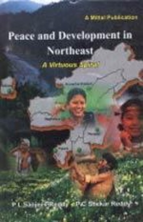 Peace and Development in Northeast: A Virtuous Spiral