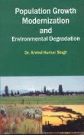 Population Growth, Modernization and Environmental Degradation
