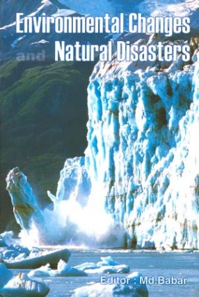 Environmental Changes and Natural Disasters
