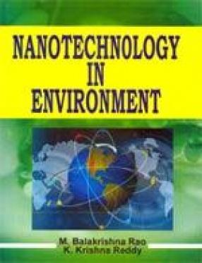 Nanotechnology in Environment