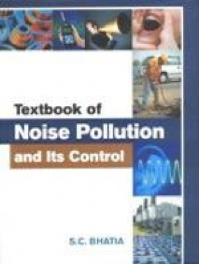 Textbook of Noise Pollution and Its Control