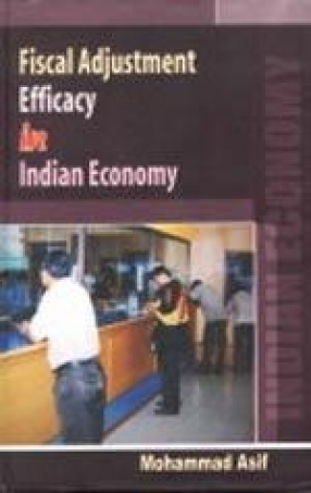 Fiscal Adjustment: Efficacy in Indian Economy