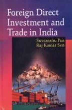 Foreign Direct Investment and Trade in India