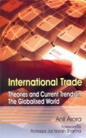 International Trade: Theories and Current Trends in the Globalised World