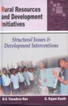 Rural Resources and Development Initiatives: Structural Issues and Development Interventions