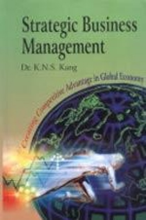 Strategic Business Management: Creating Competitive Advantage in Global Economy