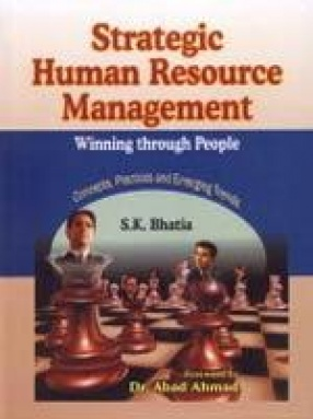 Strategic Human Resource Management: Winning Through People: Concepts, Practices and Emerging Trends