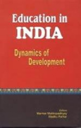 Education in India: Dynamics of Development