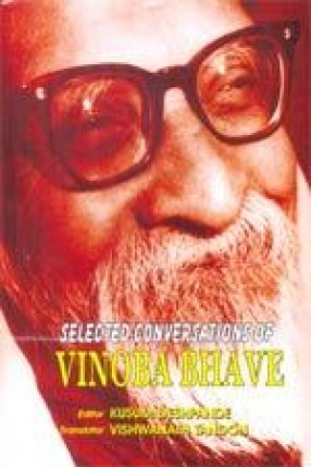 Selected Conversations of Vinoba Bhave (1978)