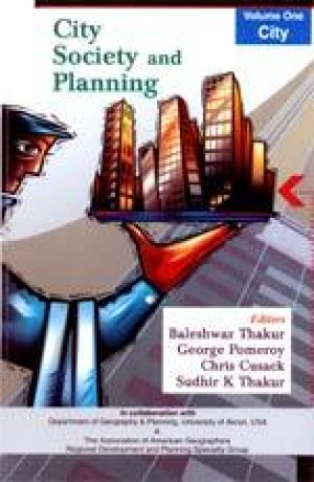 City Society and Planning: Essays in Honour of Professor A.K. Dutt (In 3 Volumes)