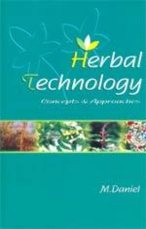 Herbal Technology: Concepts & Approaches