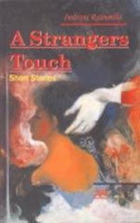 A Stranger's Touch: Short Stories